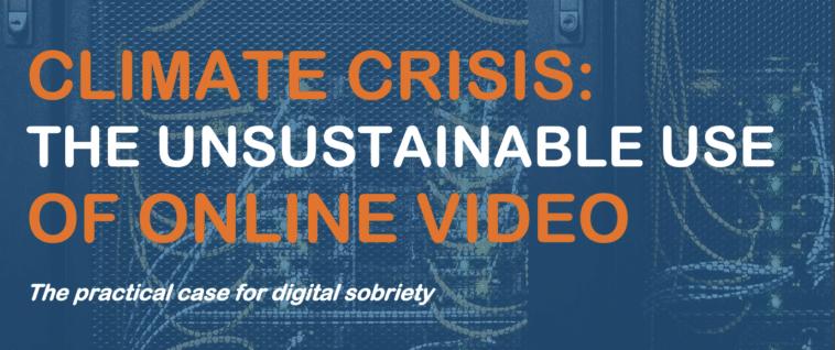 オンラインビデオの持続不可能な使用