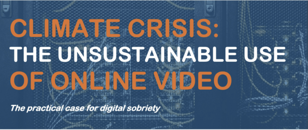 Unsustainable online video