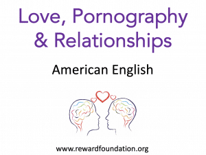 Love, Pornography & Relationships (American English)