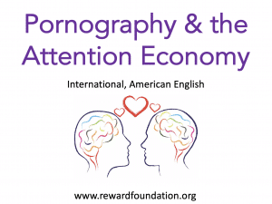Pornography & the Attention Economy (International, American English)